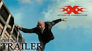 xXx: RETURN OF XANDER CAGE | Official Trailer