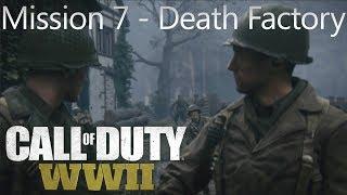 Call of Duty: WW2 - Mission 7 Death Factory - Campaign Playthrough COD WW II [Full HD]