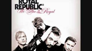 Royal Republic - Cry Baby Cry [With Lyrics]
