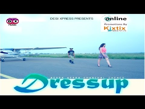 DressUp+(Full+Video)+-Chanchal+Chence+-Full+HD+-New+Hindi+Songs+2017-+New+Songs-+Latest+Songs+2017