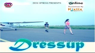 Download DressUp (Full Video)●Chanchal Chence ● New Hindi Songs 2017● New Bollywood Songs 2017●Party Song 3Gp Mp4