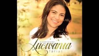 Luciana Farias - Verdadeiro Adorador - Hino Gospel 2017