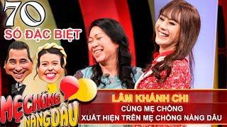 MẸ CHỒNG - NÀNG DÂU | Tập 70 | Lâm Khánh Chi công bố đoạn clip bí ẩn khiến mẹ chồng chấp nhận mình💕