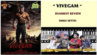 Vivegam movie review   Dumbest Review   Ajith Kumar,Vivek Oberoi,Kajal Aggarwal   Smile Settai