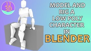 Model and Rig a Low Poly Character in Blender
