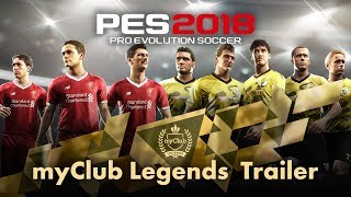 PES 2018 Legends Trailer