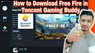 How to Download Free Fire in Tencent Gaming Buddy