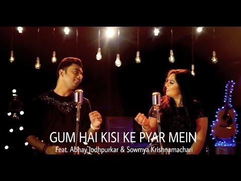 Xxx Mp4 Gum Hai Kisi Ke Pyar Mein Feat Abhay Jodhpurkar Sowmya Krishnamachari 3gp Sex