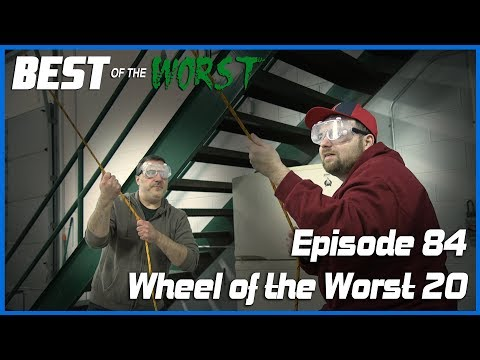 Best of the Worst Wheel of the Worst 20