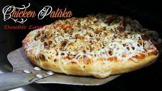 chicken pataka pizza | unique double decker pizza | double layerd chicken cheese pataka pizza