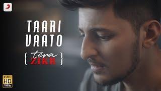 Taari Vaato - Darshan Raval | Tera Zikr (Gujarati) | Latest Gujarati Hit Song Video - 2017