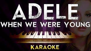 Adele - When We Were Young | Higher Key Piano Karaoke Instrumental Lyrics Cover Sing Along