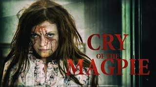 CRY OF THE MAGPIE - MOVIE TRAILER (Psychological Thriller movie)