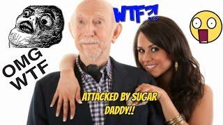 Attacked by a Sugar Daddy! :O