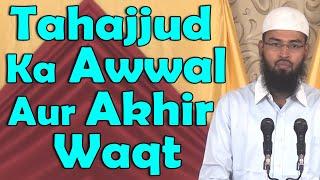 Tahajjud Ka Waqt Kab Shuru Aur Khatam Hota Hai By Adv. Faiz Syed