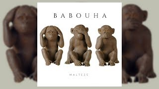 Malteze - Babouha (Audio)