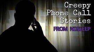 3 Creepy Phone Call Stories *NOSLEEP*