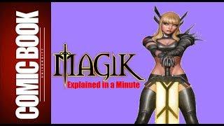 Magik (Explained in a Minute)   COMIC BOOK UNIVERSITY