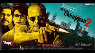 Ab Tak Chhappan 2 Trailer
