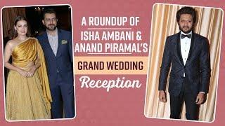 Isha Ambani and Anand Piramal Wedding Reception: Bollywood biggies grace the reception  Pinkvilla