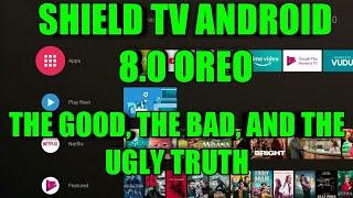 NVIDIA SHIELD EXPERIENCE 7.0 BRINGS ANDROID 8.0 OREO TO THE NVIDIA SHIELD TV- MY LIKES AND DISLIKES