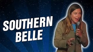 Southern Belle (Stand Up Comedy)