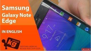 Samsung Galaxy Note Edge-Samsung Galaxy Note Edge Review-Samsung Galaxy Note Edge Hands ON
