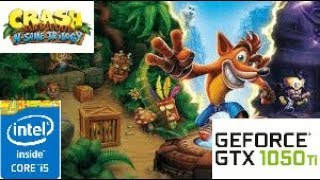 Crash Bandicoot N Sane Trilogy: GTX 1050 TI 4GB i5 4460