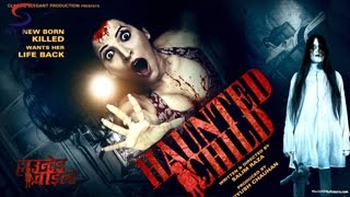 Haunted Child - 2015 - Super Horror Thriller Film - HD Exclusive Latest Movie - Must See