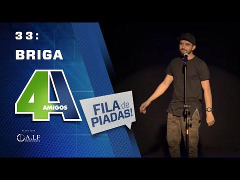BRIGA FILA DE PIADAS 33