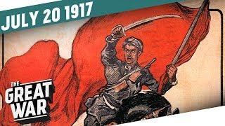 July Days In Petrograd - Blood On The Nevsky Prospect I THE GREAT WAR Week 156