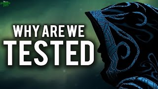 Why Are We Tested? (Powerful)