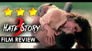 HATE STORY 3 : Movie Review | Sharman Joshi, Zarine Khan, Karan Singh Grover