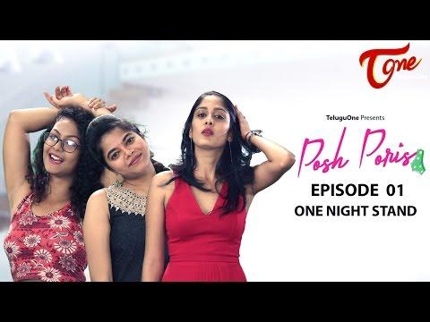 Xxx Mp4 Posh Poris Episode 1 One Night Stand By Aparna Malladi TeluguWebseries 3gp Sex