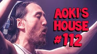 Aoki's House #112 - Deorro, Borgore, Sonic C, and more!