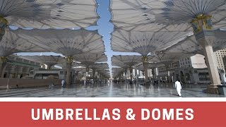 Umbrellas & Domes of Al-Madinah