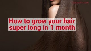 How to grow your hair super long in 1 month