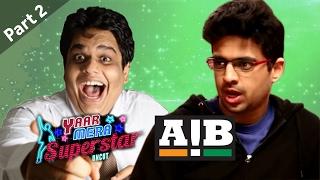 AIB | Tanmay Bhat & Rohan Joshi On Yaar Mera Superstar Season 2 - Part 2