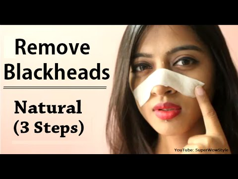 How to Remove Blackheads From Nose & Face || Naturally at Home || Superwowstyle