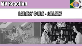 LADIES' CODE (레이디스 코드) - GALAXY (갤럭시) | MV REACTION