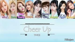 TWICE - Cheer Up | Sub (Han - Rom - English) Color Coded Lyrics