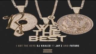 Dj Khaled - I Got The Keys (Feat. Jay-Z, Future)