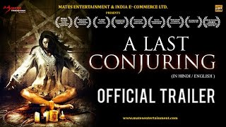 A LAST CONJURING | OFFICIAL TRAILER |2017| ENGLISH