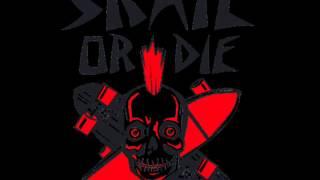 Skate Or Die (720 Degrees Soundtrack)