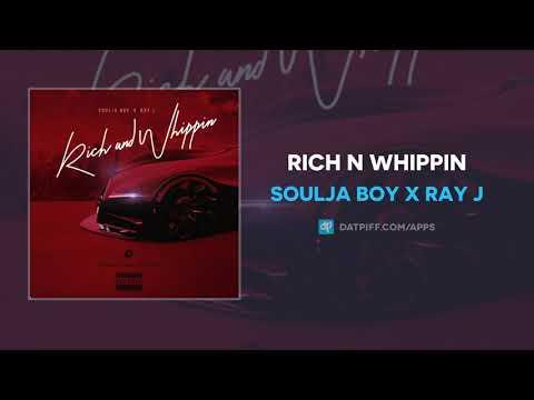 Soulja Boy x Ray J