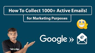How To Collect 1000+ Active Emails for Marketing Purposes! 📧
