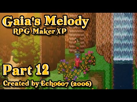 Let's Play Gaia's Melody (RMXP) - Part 12: The Search for Schoolgirls!