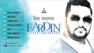 Mitthe Valobasha - Fardin - Full Audio Album