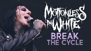 """Motionless In White - """"Break The Cycle"""" LIVE On Vans Warped Tour"""