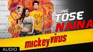 """Tose Naina Mickey Virus"" Arijit Singh Latest Song | Mickey Virus"